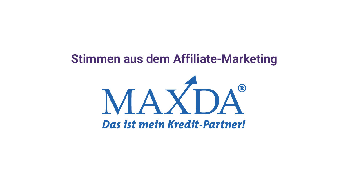 Stimmen aus dem Affiliate-Marketing mit Maxda