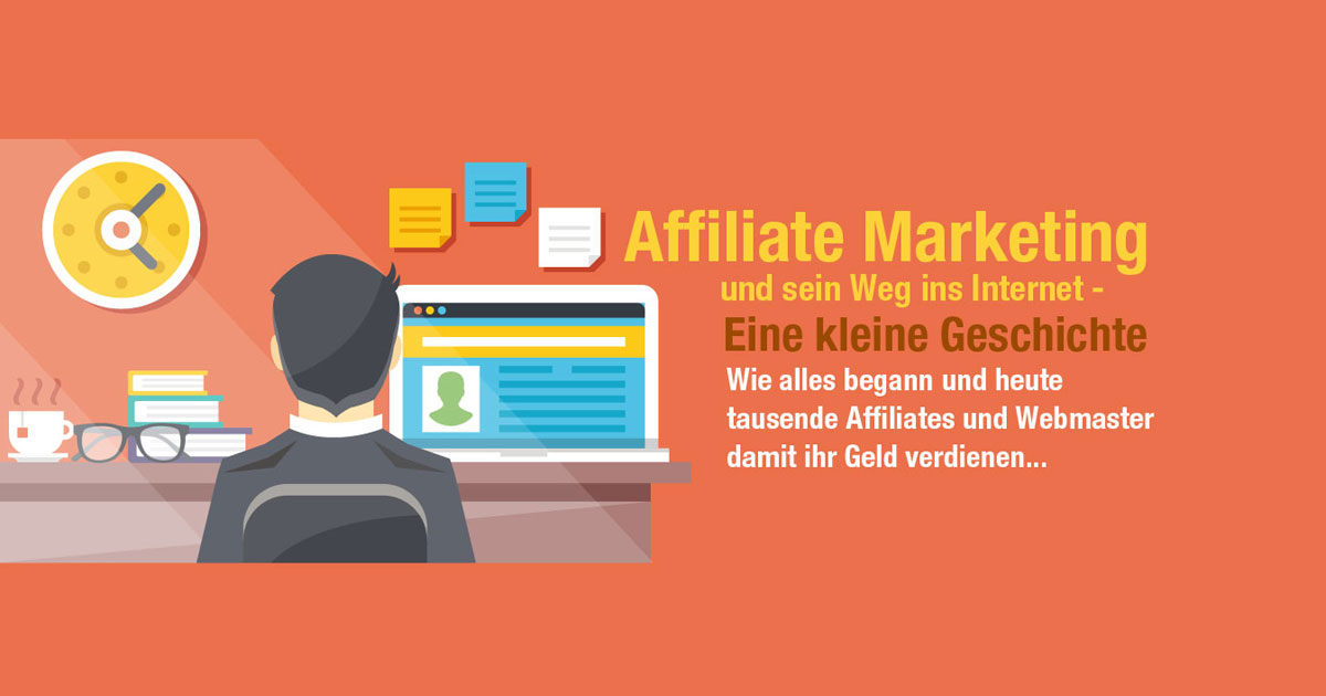 Die Geschichte des Affiliate Marketings